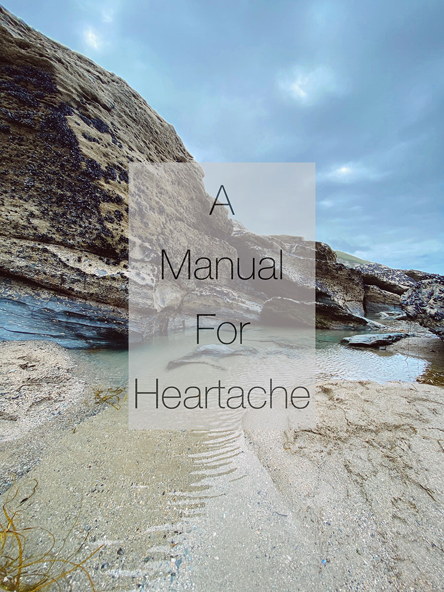 a-manual-for-heartache-blog